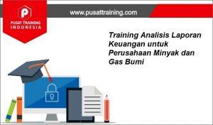 Training-Analisis-Laporan-Keuangan-untuk-Perusahaan-Minyak-dan-Gas-Bumi-300x176 Pelatihan Analisis Laporan Keuangan untuk Perusahaan Minyak dan Gas Bumi