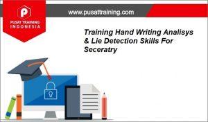 Training-Hand-Writing-Analisys-Lie-Detection-Skills-For-Seceratry-1-300x176 Pelatihan Hand Writing Analisys & Lie Detection Skills For Seceratry