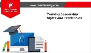 Training-Leadership-Styles-and-Tendencies-300x176 Pelatihan Leadership Styles and Tendencies