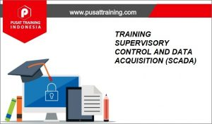 TRAINING-SUPERVISORY-CONTROL-AND-DATA-ACQUISITION-SCADA-300x176 PELATIHAN SUPERVISORY CONTROL AND DATA ACQUISITION (SCADA)