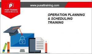 OPERATION-PLANNING-SCHEDULING-TRAINING-300x176 PELATIHAN OPERATION PLANNING & SCHEDULING