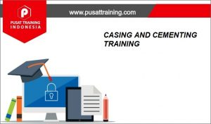CASING-AND-CEMENTING-TRAINING--300x176 PELATIHAN CASING AND CEMENTING