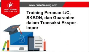 training Letter of Credit 2019,pelatihan Letter of Credit 2019,training Letter of Credit 2019 Batam,training Letter of Credit 2019 Bandung,training Letter of Credit 2019 Jakarta,training Letter of Credit 2019 Jogja,training Letter of Credit 2019 Malang,training Letter of Credit 2019 Surabaya,training Letter of Credit 2019 Bali,training Letter of Credit 2019 Lombok,pelatihan Letter of Credit 2019 Batam,pelatihan Letter of Credit 2019 Bandung,pelatihan Letter of Credit 2019 Jakarta,pelatihan Letter of Credit 2019 Jogja,pelatihan Letter of Credit 2019 Malang,pelatihan Letter of Credit 2019 Surabaya,pelatihan Letter of Credit 2019 Bali,pelatihan Letter of Credit 2019 Lombok