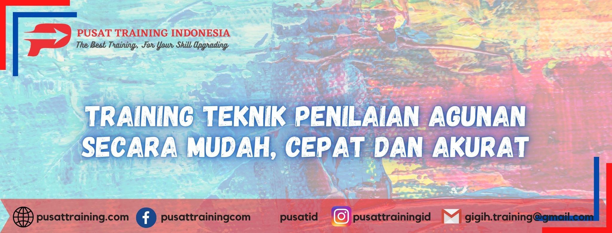 Training-Teknik-Penilaian-Agunan-Secara-Mudah-Cepat-Dan-Akurat