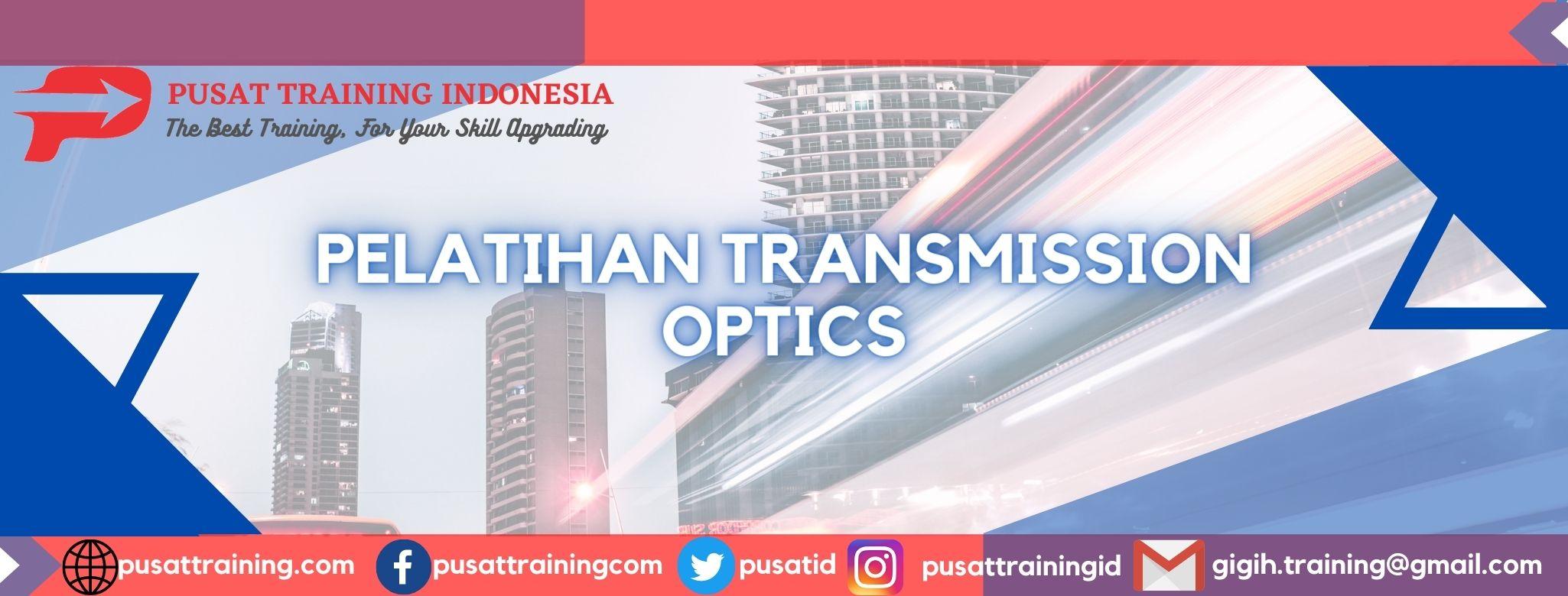 pelatihan-transmission-optics