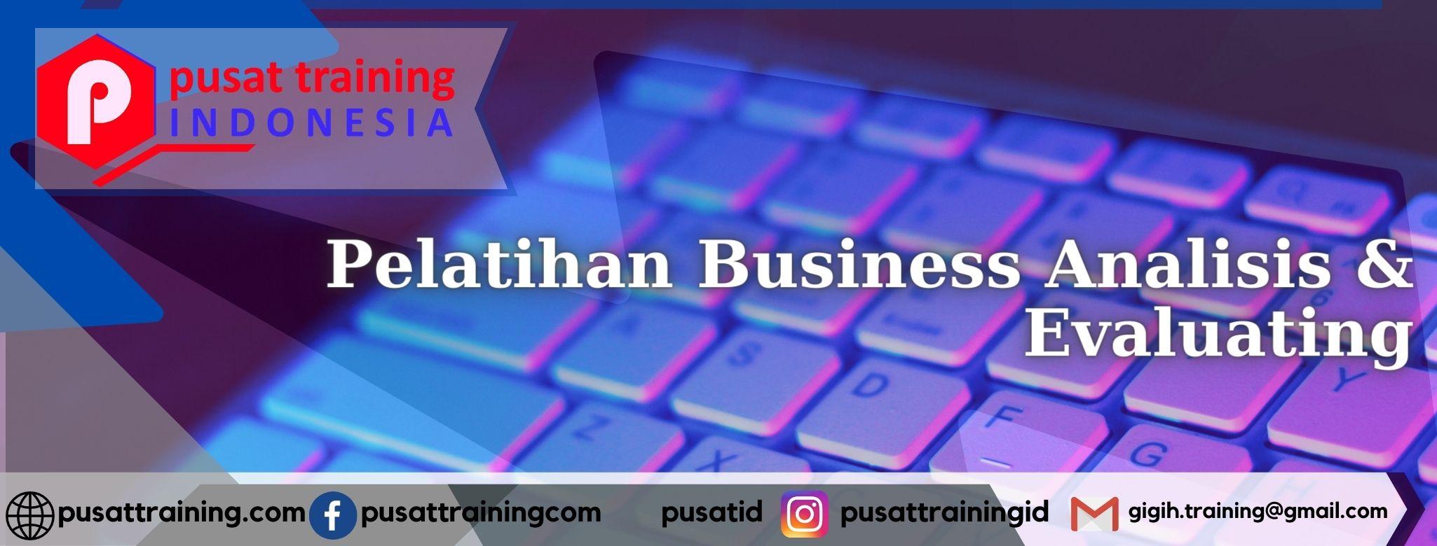 Pelatihan-Business-Analisis-Evaluating
