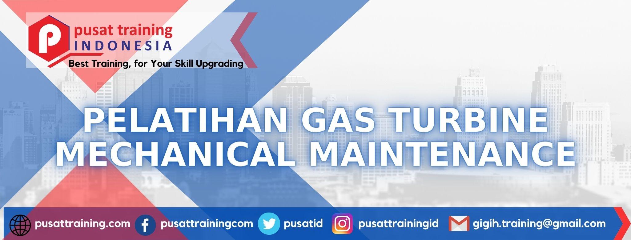 pelatihan-gas-turbine-mechanical-maintenance