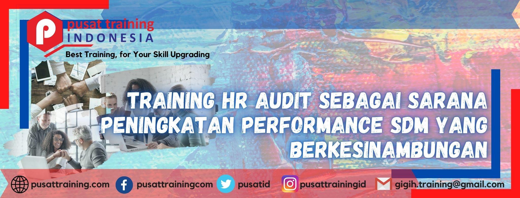 training-hr-audit-sebagai-sarana-peningkatan-performance-sdm-yang-berkesinambungan