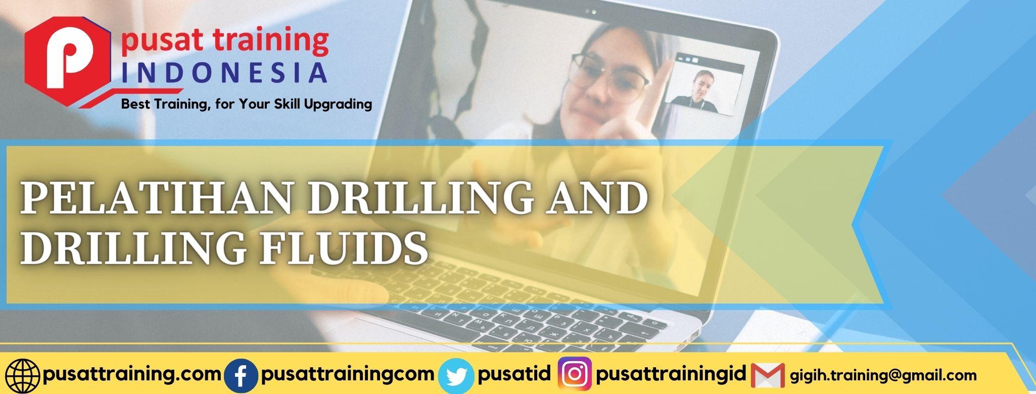 pelatihan-drilling-and-drilling-fluids