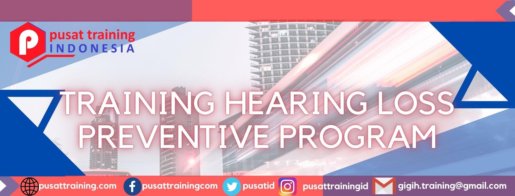 training-hearing-loss-preventive-program