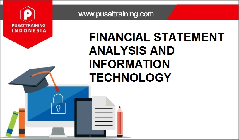 training FINANCIAL STATEMENT ANALYSIS,pelatihan FINANCIAL STATEMENT ANALYSIS,training FINANCIAL STATEMENT ANALYSIS Batam,training FINANCIAL STATEMENT ANALYSIS Bandung,training FINANCIAL STATEMENT ANALYSIS Jakarta,training FINANCIAL STATEMENT ANALYSIS Jogja,training FINANCIAL STATEMENT ANALYSIS Malang,training FINANCIAL STATEMENT ANALYSIS Surabaya,training FINANCIAL STATEMENT ANALYSIS Bali,training FINANCIAL STATEMENT ANALYSIS Lombok,pelatihan FINANCIAL STATEMENT ANALYSIS Batam,pelatihan FINANCIAL STATEMENT ANALYSIS Bandung,pelatihan FINANCIAL STATEMENT ANALYSIS Jakarta,pelatihan FINANCIAL STATEMENT ANALYSIS Jogja,pelatihan FINANCIAL STATEMENT ANALYSIS Malang,pelatihan FINANCIAL STATEMENT ANALYSIS Surabaya,pelatihan FINANCIAL STATEMENT ANALYSIS Bali,pelatihan FINANCIAL STATEMENT ANALYSIS Lombok