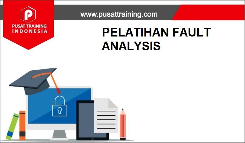 training FAULT ANALYSIS,pelatihan FAULT ANALYSIS,training FAULT ANALYSIS Batam,training FAULT ANALYSIS Bandung,training FAULT ANALYSIS Jakarta,training FAULT ANALYSIS Jogja,training FAULT ANALYSIS Malang,training FAULT ANALYSIS Surabaya,training FAULT ANALYSIS Bali,training FAULT ANALYSIS Lombok,pelatihan FAULT ANALYSIS Batam,pelatihan FAULT ANALYSIS Bandung,pelatihan FAULT ANALYSIS Jakarta,pelatihan FAULT ANALYSIS Jogja,pelatihan FAULT ANALYSIS Malang,pelatihan FAULT ANALYSIS Surabaya,pelatihan FAULT ANALYSIS Bali,pelatihan FAULT ANALYSIS Lombok