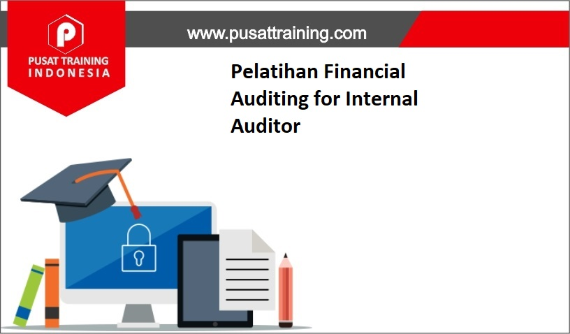 training AUDIT FINANSIAL,pelatihan AUDIT FINANSIAL,training AUDIT FINANSIAL Batam,training AUDIT FINANSIAL Bandung,training AUDIT FINANSIAL Jakarta,training AUDIT FINANSIAL Jogja,training AUDIT FINANSIAL Malang,training AUDIT FINANSIAL Surabaya,training AUDIT FINANSIAL Bali,training AUDIT FINANSIAL Lombok,pelatihan AUDIT FINANSIAL Batam,pelatihan AUDIT FINANSIAL Bandung,pelatihan AUDIT FINANSIAL Jakarta,pelatihan AUDIT FINANSIAL Jogja,pelatihan AUDIT FINANSIAL Malang,pelatihan AUDIT FINANSIAL Surabaya,pelatihan AUDIT FINANSIAL Bali,pelatihan AUDIT FINANSIAL Lombok