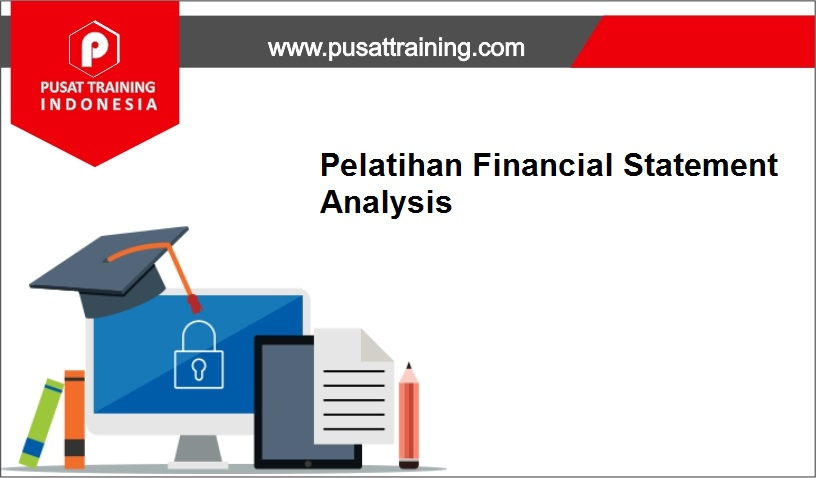 training Financial Analysis,pelatihan Financial Analysis,training Financial Analysis Batam,training Financial Analysis Bandung,training Financial Analysis Jakarta,training Financial Analysis Jogja,training Financial Analysis Malang,training Financial Analysis Surabaya,training Financial Analysis Bali,training Financial Analysis Lombok,pelatihan Financial Analysis Batam,pelatihan Financial Analysis Bandung,pelatihan Financial Analysis Jakarta,pelatihan Financial Analysis Jogja,pelatihan Financial Analysis Malang,pelatihan Financial Analysis Surabaya,pelatihan Financial Analysis Bali,pelatihan Financial Analysis Lombok