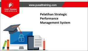 training Strategic Performance ,pelatihan Strategic Performance ,training Strategic Performance Batam,training Strategic Performance Bandung,training Strategic Performance Jakarta,training Strategic Performance Jogja,training Strategic Performance Malang,training Strategic Performance Surabaya,training Strategic Performance Bali,training Strategic Performance Lombok,pelatihan Strategic Performance Batam,pelatihan Strategic Performance Bandung,pelatihan Strategic Performance Jakarta,pelatihan Strategic Performance Jogja,pelatihan Strategic Performance Malang,pelatihan Strategic Performance Surabaya,pelatihan Strategic Performance Bali,pelatihan Strategic Performance Lombok