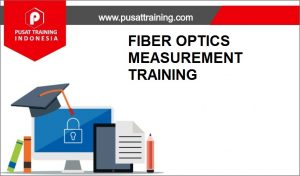 TRAINING-FIBER-OPTICS-MEASUREMENT-300x176 PELATIHAN FIBER OPTICS MEASUREMENT