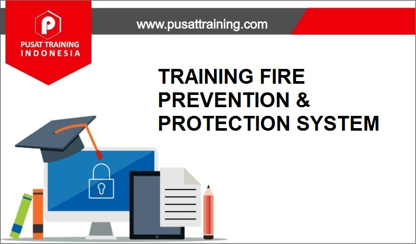 training FIRE PREVENTION & PROTECTION ,pelatihan FIRE PREVENTION & PROTECTION ,training FIRE PREVENTION & PROTECTION Batam,training FIRE PREVENTION & PROTECTION Bandung,training FIRE PREVENTION & PROTECTION Jakarta,training FIRE PREVENTION & PROTECTION Jogja,training FIRE PREVENTION & PROTECTION Malang,training FIRE PREVENTION & PROTECTION Surabaya,training FIRE PREVENTION & PROTECTION Bali,training FIRE PREVENTION & PROTECTION Lombok,pelatihan FIRE PREVENTION & PROTECTION Batam,pelatihan FIRE PREVENTION & PROTECTION Bandung,pelatihan FIRE PREVENTION & PROTECTION Jakarta,pelatihan FIRE PREVENTION & PROTECTION Jogja,pelatihan FIRE PREVENTION & PROTECTION Malang,pelatihan FIRE PREVENTION & PROTECTION Surabaya,pelatihan FIRE PREVENTION & PROTECTION Bali,pelatihan FIRE PREVENTION & PROTECTION Lombok