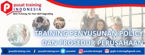 TRAINING-PENYUSUNAN-POLICY-DAN-PROSEDUR-PERUSAHAAN-300x114 PELATIHAN PENYUSUNAN POLICY DAN PROSEDUR PERUSAHAAN
