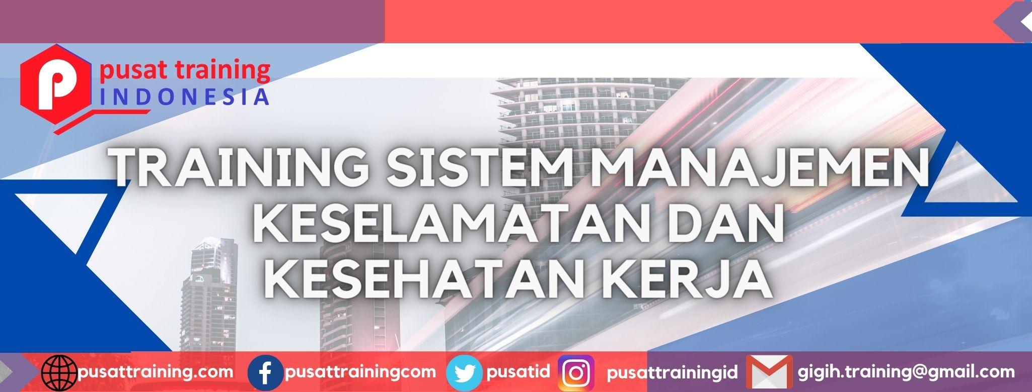 training-sistem-manajemen-keselamatan-dan-kesehatan-kerja
