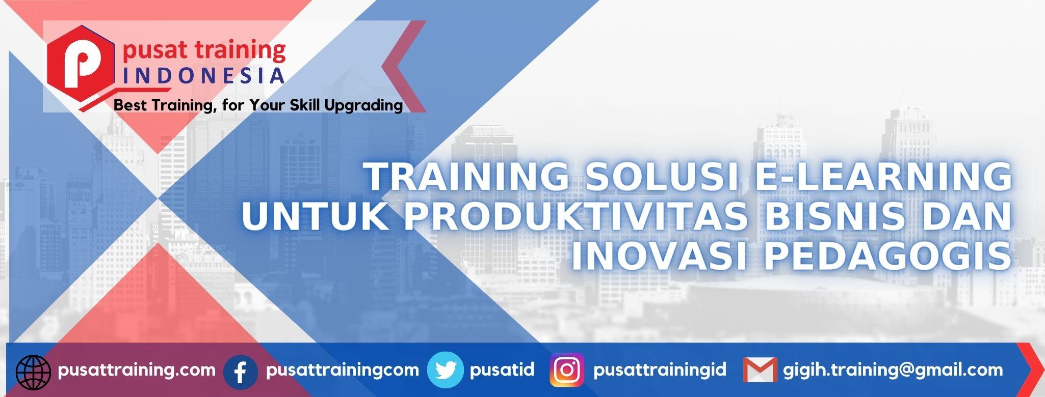training-solusi-e-learning-untuk-produktivitas-bisnis-dan-inovasi-pedagogis