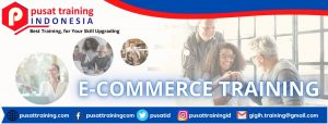 E-COMMERCE-TRAINING--300x114 PELATIHAN E-COMMERCE