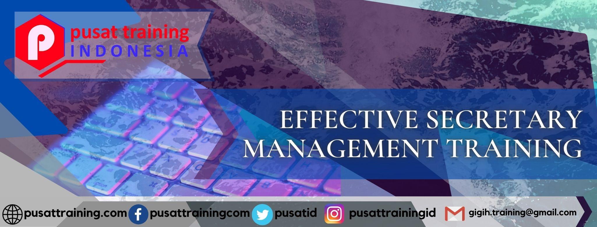 EFFECTIVE SECRETARY MANAGEMENT TRAINING