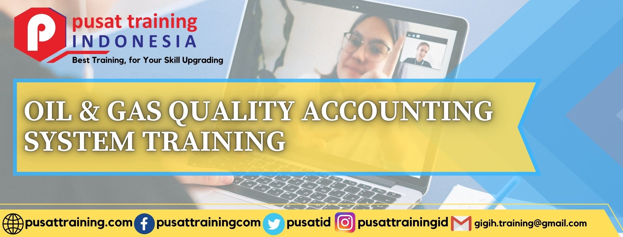 OIL & GAS QUALITY ACCOUNTING SYSTEM TRAINING