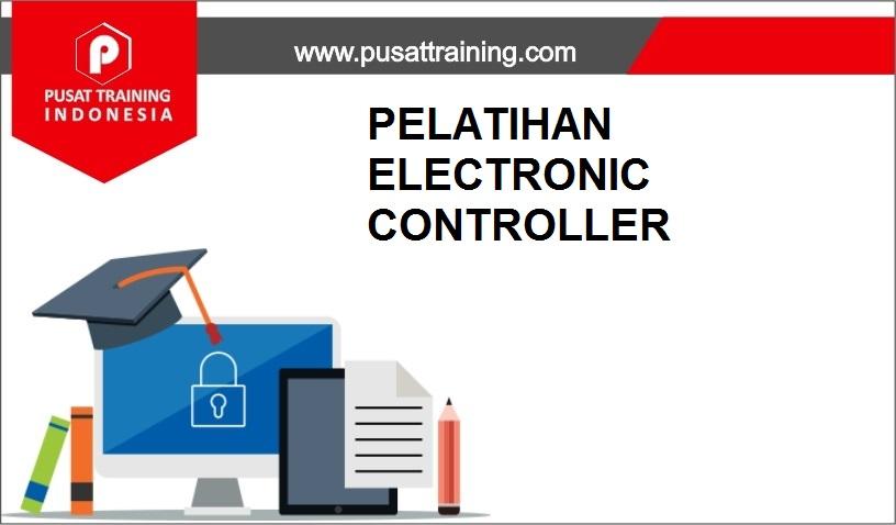 training ELECTRONIC CONTROLLER,pelatihan ELECTRONIC CONTROLLER,training ELECTRONIC CONTROLLER Batam,training ELECTRONIC CONTROLLER Bandung,training ELECTRONIC CONTROLLER Jakarta,training ELECTRONIC CONTROLLER Jogja,training ELECTRONIC CONTROLLER Malang,training ELECTRONIC CONTROLLER Surabaya,training ELECTRONIC CONTROLLER Bali,training ELECTRONIC CONTROLLER Lombok,pelatihan ELECTRONIC CONTROLLER Batam,pelatihan ELECTRONIC CONTROLLER Bandung,pelatihan ELECTRONIC CONTROLLER Jakarta,pelatihan ELECTRONIC CONTROLLER Jogja,pelatihan ELECTRONIC CONTROLLER Malang,pelatihan ELECTRONIC CONTROLLER Surabaya,pelatihan ELECTRONIC CONTROLLER Bali,pelatihan ELECTRONIC CONTROLLER Lombok