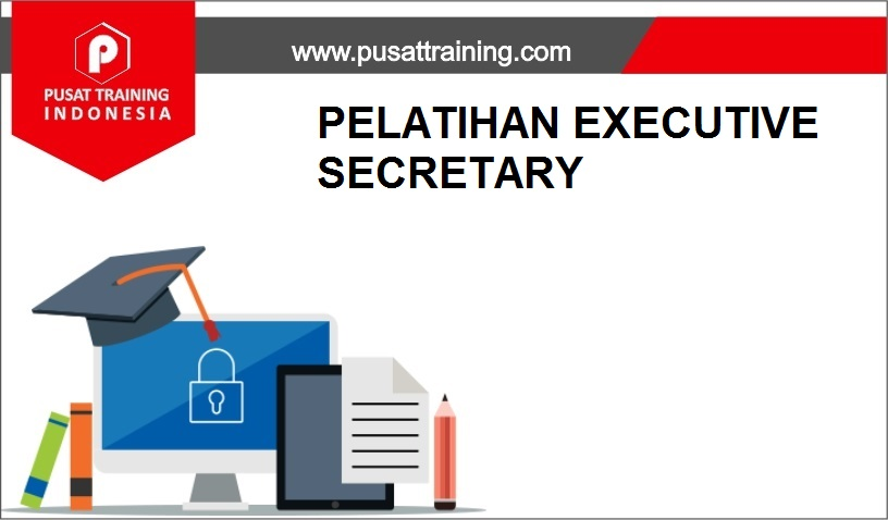 training EXECUTIVE SECRETARY,pelatihan EXECUTIVE SECRETARY,training EXECUTIVE SECRETARY Batam,training EXECUTIVE SECRETARY Bandung,training EXECUTIVE SECRETARY Jakarta,training EXECUTIVE SECRETARY Jogja,training EXECUTIVE SECRETARY Malang,training EXECUTIVE SECRETARY Surabaya,training EXECUTIVE SECRETARY Bali,training EXECUTIVE SECRETARY Lombok,pelatihan EXECUTIVE SECRETARY Batam,pelatihan EXECUTIVE SECRETARY Bandung,pelatihan EXECUTIVE SECRETARY Jakarta,pelatihan EXECUTIVE SECRETARY Jogja,pelatihan EXECUTIVE SECRETARY Malang,pelatihan EXECUTIVE SECRETARY Surabaya,pelatihan EXECUTIVE SECRETARY Bali,pelatihan EXECUTIVE SECRETARY Lombok