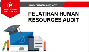 PELATIHAN HUMAN RESOURCES AUDIT