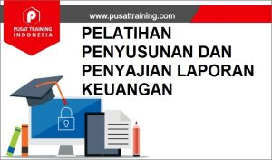 training PENYAJIAN LAPORAN KEUANGAN,pelatihan PENYAJIAN LAPORAN KEUANGAN,training PENYAJIAN LAPORAN KEUANGAN Batam,training PENYAJIAN LAPORAN KEUANGAN Bandung,training PENYAJIAN LAPORAN KEUANGAN Jakarta,training PENYAJIAN LAPORAN KEUANGAN Jogja,training PENYAJIAN LAPORAN KEUANGAN Malang,training PENYAJIAN LAPORAN KEUANGAN Surabaya,training PENYAJIAN LAPORAN KEUANGAN Bali,training PENYAJIAN LAPORAN KEUANGAN Lombok,pelatihan PENYAJIAN LAPORAN KEUANGAN Batam,pelatihan PENYAJIAN LAPORAN KEUANGAN Bandung,pelatihan PENYAJIAN LAPORAN KEUANGAN Jakarta,pelatihan PENYAJIAN LAPORAN KEUANGAN Jogja,pelatihan PENYAJIAN LAPORAN KEUANGAN Malang,pelatihan PENYAJIAN LAPORAN KEUANGAN Surabaya,pelatihan PENYAJIAN LAPORAN KEUANGAN Bali,pelatihan PENYAJIAN LAPORAN KEUANGAN Lombok
