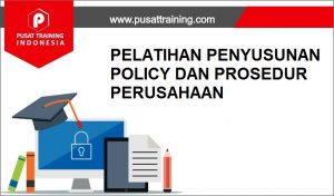 training PENYUSUNAN POLICY PERUSAHAAN,pelatihan PENYUSUNAN POLICY PERUSAHAAN,training PENYUSUNAN POLICY PERUSAHAAN Batam,training PENYUSUNAN POLICY PERUSAHAAN Bandung,training PENYUSUNAN POLICY PERUSAHAAN Jakarta,training PENYUSUNAN POLICY PERUSAHAAN Jogja,training PENYUSUNAN POLICY PERUSAHAAN Malang,training PENYUSUNAN POLICY PERUSAHAAN Surabaya,training PENYUSUNAN POLICY PERUSAHAAN Bali,training PENYUSUNAN POLICY PERUSAHAAN Lombok,pelatihan PENYUSUNAN POLICY PERUSAHAAN Batam,pelatihan PENYUSUNAN POLICY PERUSAHAAN Bandung,pelatihan PENYUSUNAN POLICY PERUSAHAAN Jakarta,pelatihan PENYUSUNAN POLICY PERUSAHAAN Jogja,pelatihan PENYUSUNAN POLICY PERUSAHAAN Malang,pelatihan PENYUSUNAN POLICY PERUSAHAAN Surabaya,pelatihan PENYUSUNAN POLICY PERUSAHAAN Bali,pelatihan PENYUSUNAN POLICY PERUSAHAAN Lombok