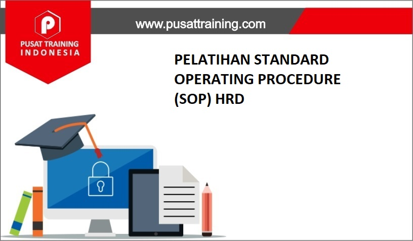 training STANDARD OPERATING PROCEDURE,pelatihan STANDARD OPERATING PROCEDURE,training STANDARD OPERATING PROCEDURE Batam,training STANDARD OPERATING PROCEDURE Bandung,training STANDARD OPERATING PROCEDURE Jakarta,training STANDARD OPERATING PROCEDURE Jogja,training STANDARD OPERATING PROCEDURE Malang,training STANDARD OPERATING PROCEDURE Surabaya,training STANDARD OPERATING PROCEDURE Bali,training STANDARD OPERATING PROCEDURE Lombok,pelatihan STANDARD OPERATING PROCEDURE Batam,pelatihan STANDARD OPERATING PROCEDURE Bandung,pelatihan STANDARD OPERATING PROCEDURE Jakarta,pelatihan STANDARD OPERATING PROCEDURE Jogja,pelatihan STANDARD OPERATING PROCEDURE Malang,pelatihan STANDARD OPERATING PROCEDURE Surabaya,pelatihan STANDARD OPERATING PROCEDURE Bali,pelatihan STANDARD OPERATING PROCEDURE Lombok