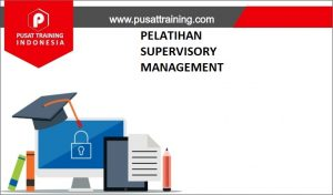 training SUPERVISORY MANAGEMENT,pelatihan SUPERVISORY MANAGEMENT,training SUPERVISORY MANAGEMENT Batam,training SUPERVISORY MANAGEMENT Bandung,training SUPERVISORY MANAGEMENT Jakarta,training SUPERVISORY MANAGEMENT Jogja,training SUPERVISORY MANAGEMENT Malang,training SUPERVISORY MANAGEMENT Surabaya,training SUPERVISORY MANAGEMENT Bali,training SUPERVISORY MANAGEMENT Lombok,pelatihan SUPERVISORY MANAGEMENT Batam,pelatihan SUPERVISORY MANAGEMENT Bandung,pelatihan SUPERVISORY MANAGEMENT Jakarta,pelatihan SUPERVISORY MANAGEMENT Jogja,pelatihan SUPERVISORY MANAGEMENT Malang,pelatihan SUPERVISORY MANAGEMENT Surabaya,pelatihan SUPERVISORY MANAGEMENT Bali,pelatihan SUPERVISORY MANAGEMENT Lombok