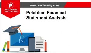 training Financial Statement Analysis 2019,pelatihan Financial Statement Analysis 2019,training Financial Statement Analysis 2019 Batam,training Financial Statement Analysis 2019 Bandung,training Financial Statement Analysis 2019 Jakarta,training Financial Statement Analysis 2019 Jogja,training Financial Statement Analysis 2019 Malang,training Financial Statement Analysis 2019 Surabaya,training Financial Statement Analysis 2019 Bali,training Financial Statement Analysis 2019 Lombok,pelatihan Financial Statement Analysis 2019 Batam,pelatihan Financial Statement Analysis 2019 Bandung,pelatihan Financial Statement Analysis 2019 Jakarta,pelatihan Financial Statement Analysis 2019 Jogja,pelatihan Financial Statement Analysis 2019 Malang,pelatihan Financial Statement Analysis 2019 Surabaya,pelatihan Financial Statement Analysis 2019 Bali,pelatihan Financial Statement Analysis 2019 Lombok