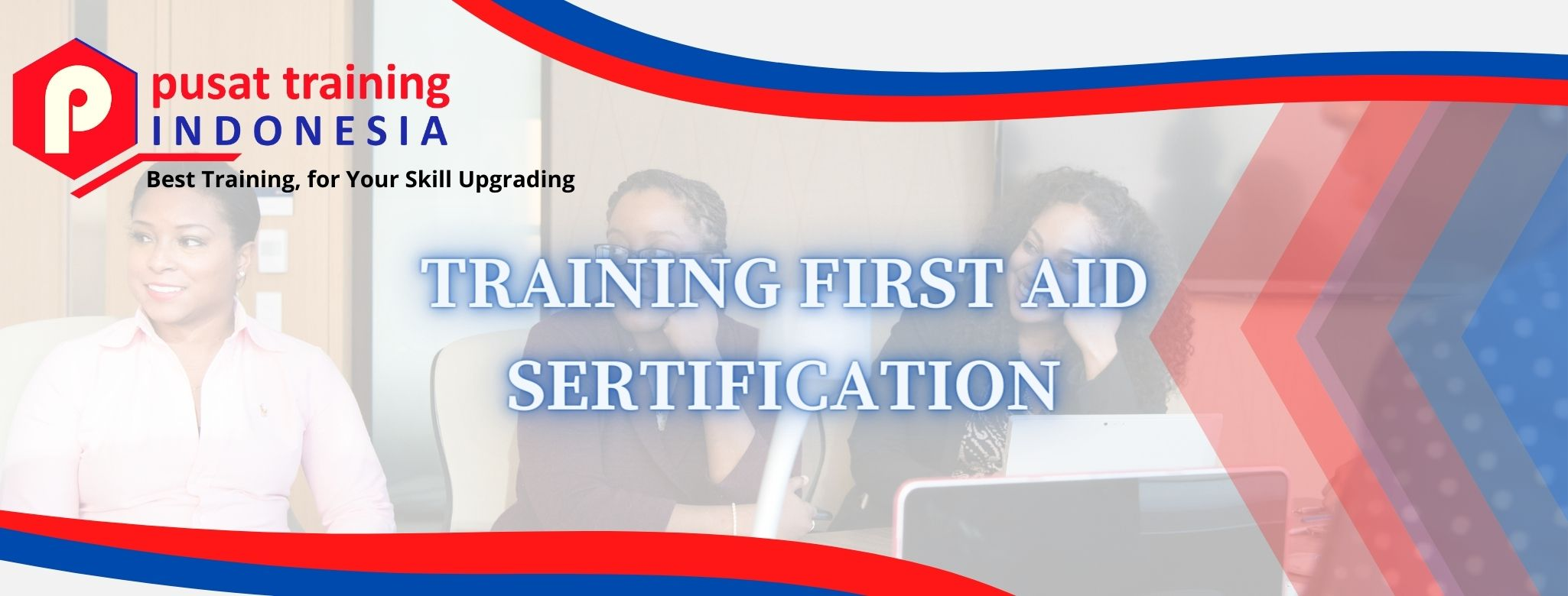 TRAINING FIRST AID SERTIFICATION