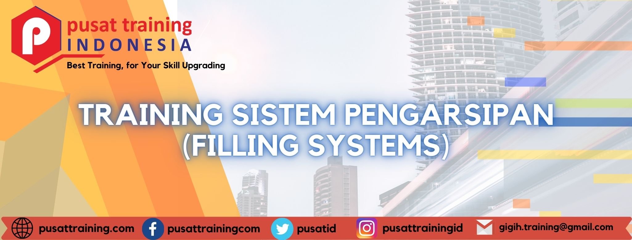 TRAINING SISTEM PENGARSIPAN (FILLING SYSTEMS)