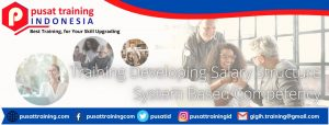 Training-Developing-Salary-Structure-System-Based-Competency-300x114 Pelatihan Developing Salary Structure System Based Competency