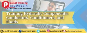 Training Hydraulic Components Conductors, Conditioners, and Fluids