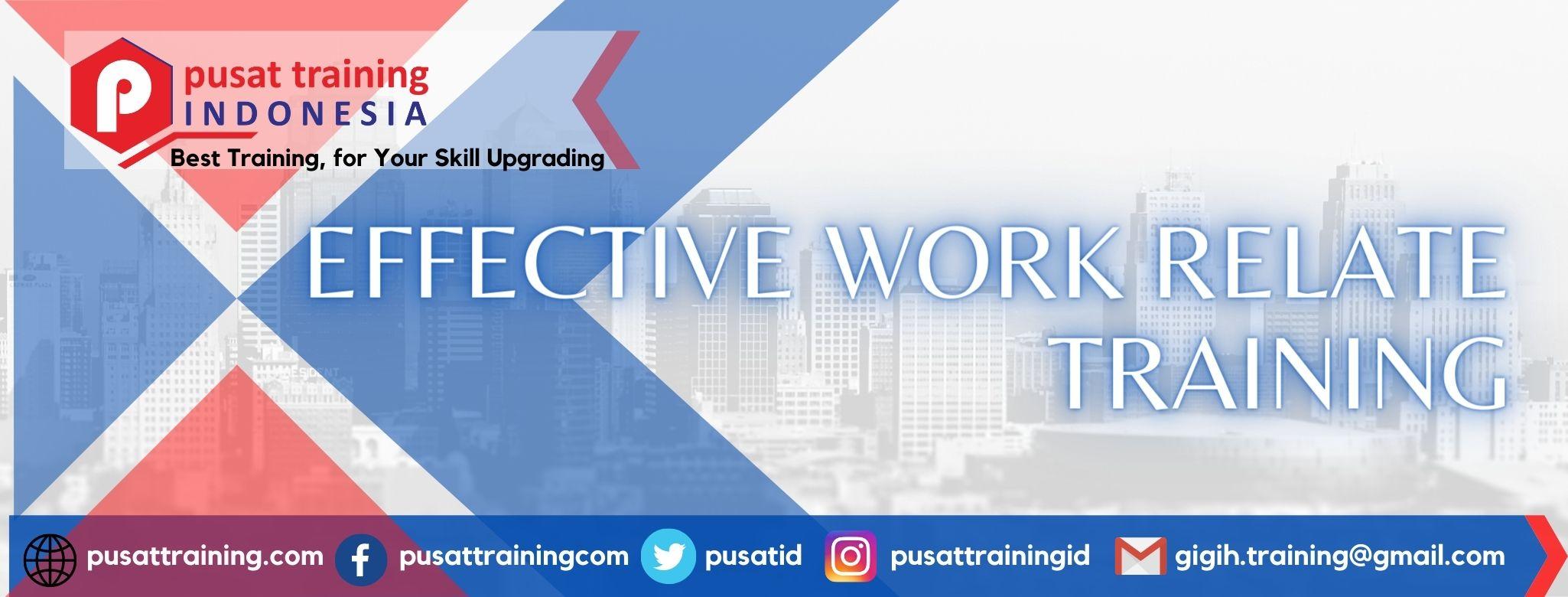 EFFECTIVE WORK RELATE TRAINING