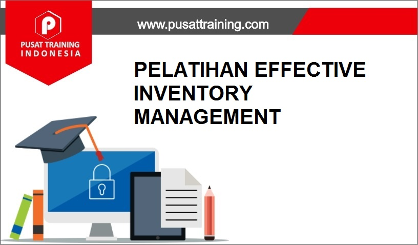 training INVENTORY MANAGEMENT,pelatihan INVENTORY MANAGEMENT,training INVENTORY MANAGEMENT Batam,training INVENTORY MANAGEMENT Bandung,training INVENTORY MANAGEMENT Jakarta,training INVENTORY MANAGEMENT Jogja,training INVENTORY MANAGEMENT Malang,training INVENTORY MANAGEMENT Surabaya,training INVENTORY MANAGEMENT Bali,training INVENTORY MANAGEMENT Lombok,pelatihan INVENTORY MANAGEMENT Batam,pelatihan INVENTORY MANAGEMENT Bandung,pelatihan INVENTORY MANAGEMENT Jakarta,pelatihan INVENTORY MANAGEMENT Jogja,pelatihan INVENTORY MANAGEMENT Malang,pelatihan INVENTORY MANAGEMENT Surabaya,pelatihan INVENTORY MANAGEMENT Bali,pelatihan INVENTORY MANAGEMENT Lombok