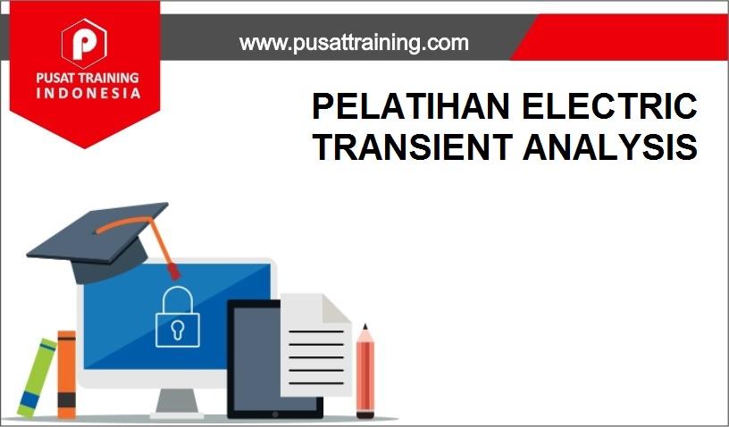 training ELECTRIC TRANSIENT ANALYSIS,pelatihan ELECTRIC TRANSIENT ANALYSIS,training ELECTRIC TRANSIENT ANALYSIS Batam,training ELECTRIC TRANSIENT ANALYSIS Bandung,training ELECTRIC TRANSIENT ANALYSIS Jakarta,training ELECTRIC TRANSIENT ANALYSIS Jogja,training ELECTRIC TRANSIENT ANALYSIS Malang,training ELECTRIC TRANSIENT ANALYSIS Surabaya,training ELECTRIC TRANSIENT ANALYSIS Bali,training ELECTRIC TRANSIENT ANALYSIS Lombok,pelatihan ELECTRIC TRANSIENT ANALYSIS Batam,pelatihan ELECTRIC TRANSIENT ANALYSIS Bandung,pelatihan ELECTRIC TRANSIENT ANALYSIS Jakarta,pelatihan ELECTRIC TRANSIENT ANALYSIS Jogja,pelatihan ELECTRIC TRANSIENT ANALYSIS Malang,pelatihan ELECTRIC TRANSIENT ANALYSIS Surabaya,pelatihan ELECTRIC TRANSIENT ANALYSIS Bali,pelatihan ELECTRIC TRANSIENT ANALYSIS Lombok