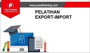 training EXPORT IMPORT,pelatihan EXPORT IMPORT,training EXPORT IMPORT Batam,training EXPORT IMPORT Bandung,training EXPORT IMPORT Jakarta,training EXPORT IMPORT Jogja,training EXPORT IMPORT Malang,training EXPORT IMPORT Surabaya,training EXPORT IMPORT Bali,training EXPORT IMPORT Lombok,pelatihan EXPORT IMPORT Batam,pelatihan EXPORT IMPORT Bandung,pelatihan EXPORT IMPORT Jakarta,pelatihan EXPORT IMPORT Jogja,pelatihan EXPORT IMPORT Malang,pelatihan EXPORT IMPORT Surabaya,pelatihan EXPORT IMPORT Bali,pelatihan EXPORT IMPORT Lombok