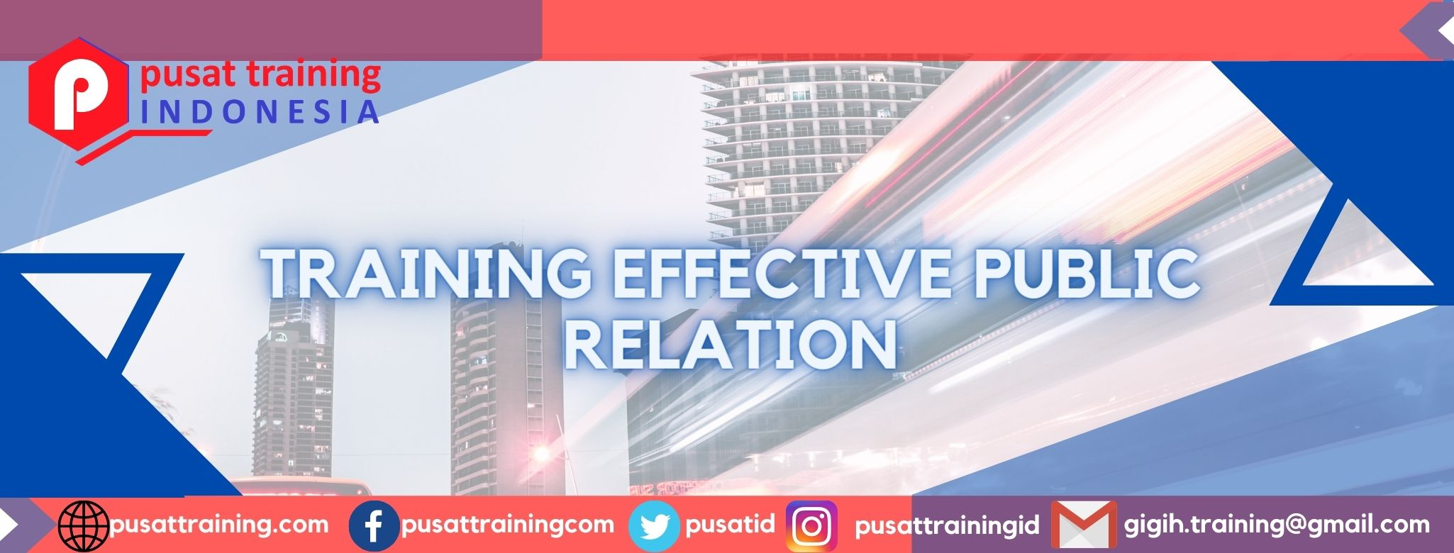 TRAINING EFFECTIVE PUBLIC RELATION