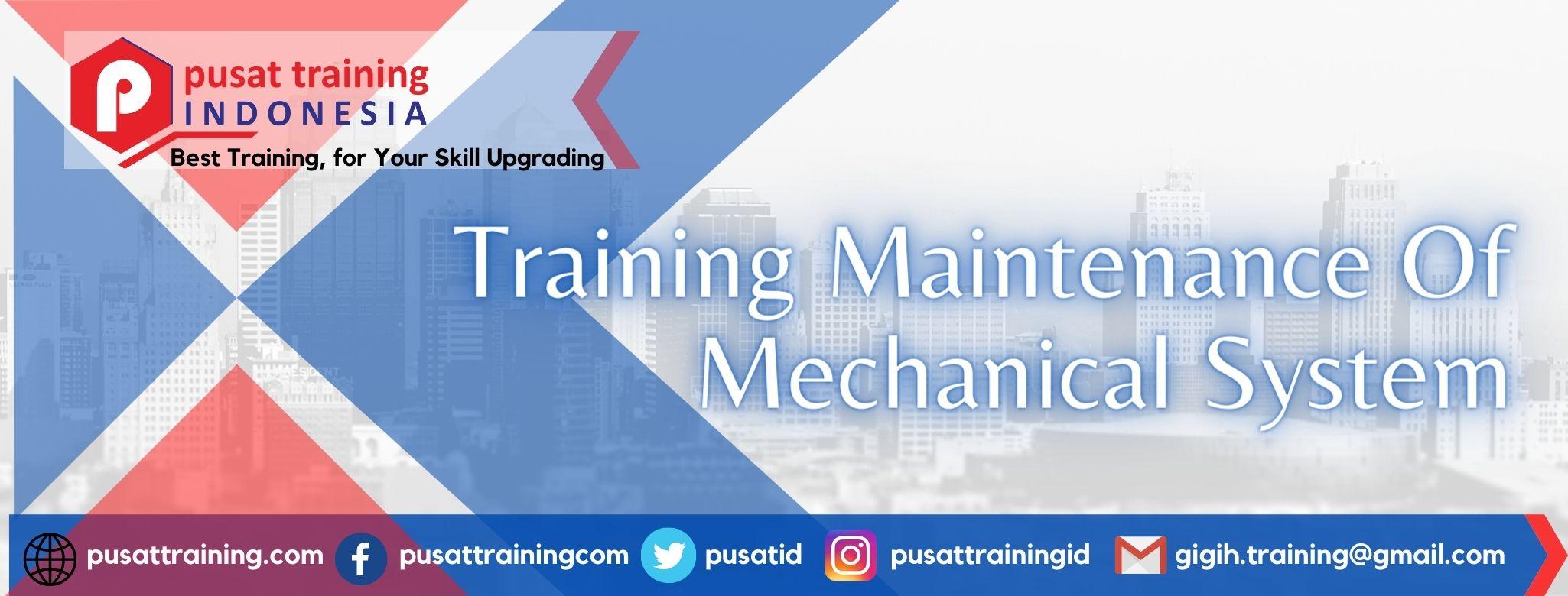 Training Maintenance Of Mechanical System