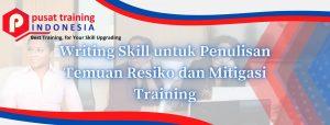 Writing Skill untuk Penulisan Temuan Resiko dan Mitigasi Training