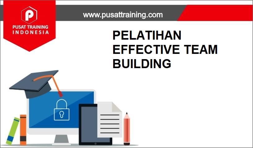training EFFECTIVE TEAM BUILDING,pelatihan EFFECTIVE TEAM BUILDING,training EFFECTIVE TEAM BUILDING Batam,training EFFECTIVE TEAM BUILDING Bandung,training EFFECTIVE TEAM BUILDING Jakarta,training EFFECTIVE TEAM BUILDING Jogja,training EFFECTIVE TEAM BUILDING Malang,training EFFECTIVE TEAM BUILDING Surabaya,training EFFECTIVE TEAM BUILDING Bali,training EFFECTIVE TEAM BUILDING Lombok,pelatihan EFFECTIVE TEAM BUILDING Batam,pelatihan EFFECTIVE TEAM BUILDING Bandung,pelatihan EFFECTIVE TEAM BUILDING Jakarta,pelatihan EFFECTIVE TEAM BUILDING Jogja,pelatihan EFFECTIVE TEAM BUILDING Malang,pelatihan EFFECTIVE TEAM BUILDING Surabaya,pelatihan EFFECTIVE TEAM BUILDING Bali,pelatihan EFFECTIVE TEAM BUILDING Lombok