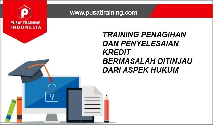 training PENAGIHAN DAN PENYELESAIAN KREDIT,pelatihan PENAGIHAN DAN PENYELESAIAN KREDIT,training PENAGIHAN DAN PENYELESAIAN KREDIT Batam,training PENAGIHAN DAN PENYELESAIAN KREDIT Bandung,training PENAGIHAN DAN PENYELESAIAN KREDIT Jakarta,training PENAGIHAN DAN PENYELESAIAN KREDIT Jogja,training PENAGIHAN DAN PENYELESAIAN KREDIT Malang,training PENAGIHAN DAN PENYELESAIAN KREDIT Surabaya,training PENAGIHAN DAN PENYELESAIAN KREDIT Bali,training PENAGIHAN DAN PENYELESAIAN KREDIT Lombok,pelatihan PENAGIHAN DAN PENYELESAIAN KREDIT Batam,pelatihan PENAGIHAN DAN PENYELESAIAN KREDIT Bandung,pelatihan PENAGIHAN DAN PENYELESAIAN KREDIT Jakarta,pelatihan PENAGIHAN DAN PENYELESAIAN KREDIT Jogja,pelatihan PENAGIHAN DAN PENYELESAIAN KREDIT Malang,pelatihan PENAGIHAN DAN PENYELESAIAN KREDIT Surabaya,pelatihan PENAGIHAN DAN PENYELESAIAN KREDIT Bali,pelatihan PENAGIHAN DAN PENYELESAIAN KREDIT Lombok