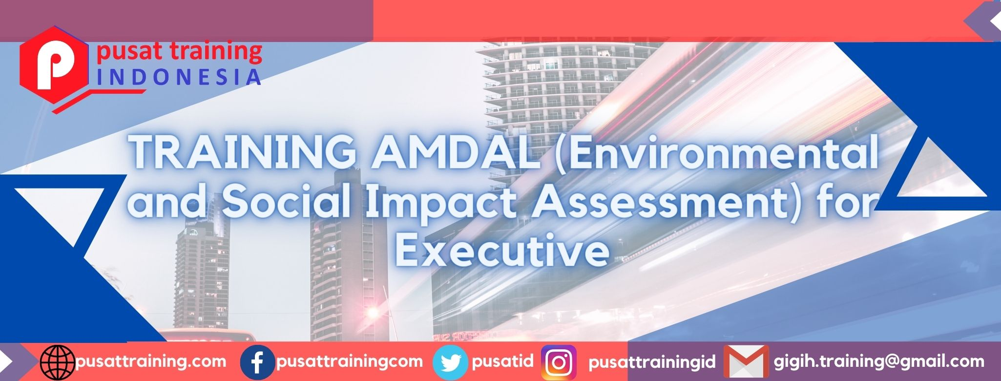 TRAINING AMDAL (Environmental and Social Impact Assessment) for Executive