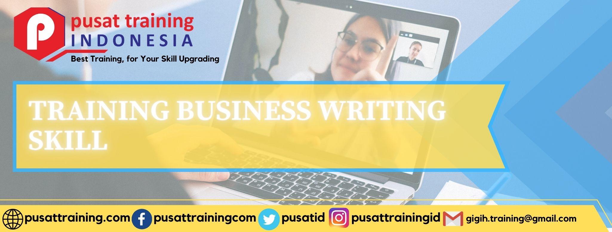 TRAINING BUSINESS WRITING SKILL